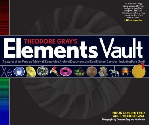 Theodore grays elements vault treasures of the periodic table theodore grays elements vault treasures of the periodic table with removable archival documents a model pop up atom a poster and real element samples urtaz Choice Image