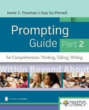 Fountas and Pinnell Prompting Guide Part 2 for Comprehension : Thinking, Talking, and Writing by Irene Fountas and Gay Su Pinnell (2016, Spiral)
