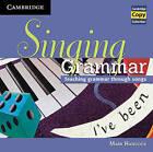 Singing Grammar Audio CD: Teaching Grammar Through Songs by Mark Hancock (CD-Audio, 2010)
