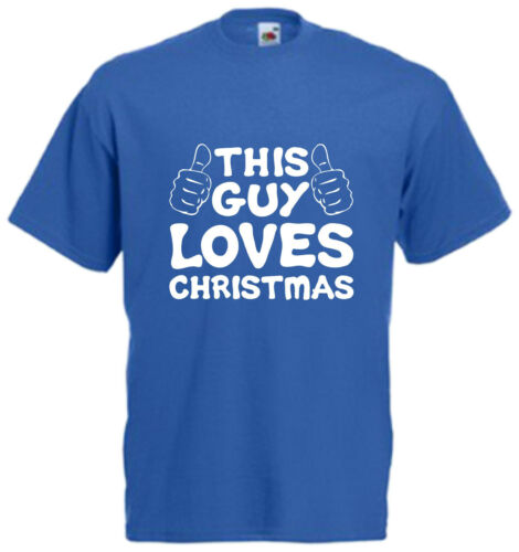 This Guy Loves Christmas Funny T Shirt Xmas Gift Tee Comedy Present Top Hands