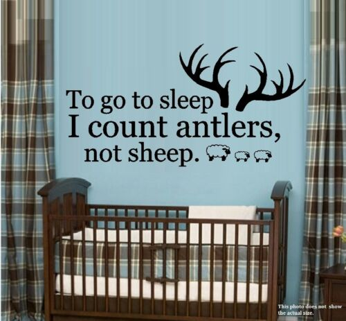 To Go To Sleep I Count Antlers Not Sheep # 5 Wall Decal
