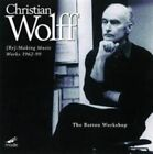 Christian Wolff: (Re:) Making Music - Works 1962-1999 by Barton Workshop/Christian Wolff (Composer) (CD, Mar-2016, 2 Discs, Mode Records)