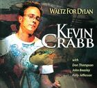 Waltz For Dylan [Digipak] by Kevin Crabb (CD)