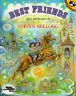 Kellogg Steven : Best Friends by Steven Kellogg (Paperback / softback, 1992)