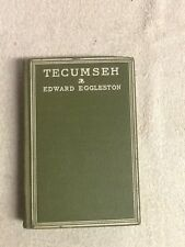 Tecumseh and the Shawnee Prophet by Eggleston