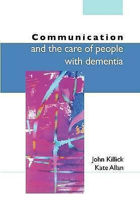 1 of 1 - Communication And The Care Of People With Dementia, Acceptable, Killick, ., Book