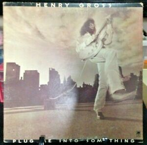 HENRY GROSS Plug Me Into Something Album Released 1975 Vinyl Collection USA