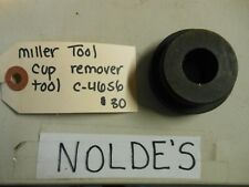 MILLER TOOL C-4656 CUP REMOVER