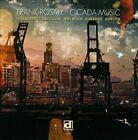 Cicada Music by Frank Rosaly (CD, Apr-2013, Delmark (Label))