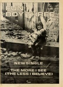 4-12-82PGN51-SINGLE-ADVERT-15X11-034-FUN-BOY-THREE-THE-MORE-I-SEE-FRAMED