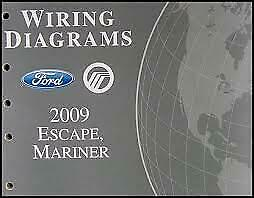Oem 2009 Ford Escape Mercury Mariner Wiring Diagrams Book Genuine Ebay