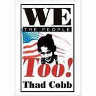 We The People Too 9780595658985 by Thad Cobb Hardcover
