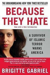 Because-They-Hate-by-Brigitte-Gabriel-Paperback-FREE-SHIPPING-NEW-B166