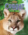 Cougar: A Cat with Many Names by Stephen Person (Hardback, 2012)