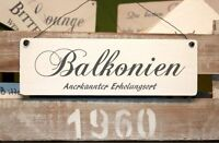 Shabby Chic Balkonien Holzschild Vintage Deko
