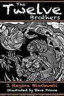 The Twelve Brothers: A Mystical Treatment of the Original Grimm's Brothers Tale by J Regina Blackwell (Paperback / softback, 2016)