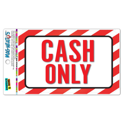 Cash Only MAG-NEATO/'S™ Vinyl Magnet Sign