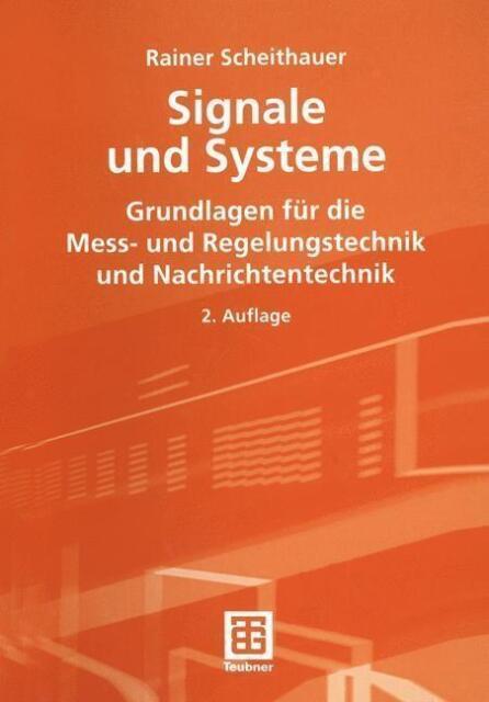 Signale und Systeme Rainer Scheithauer, 2. Auflage 2005