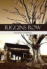 Riggins Row by Suzann Cordell (Hardback, 2013)