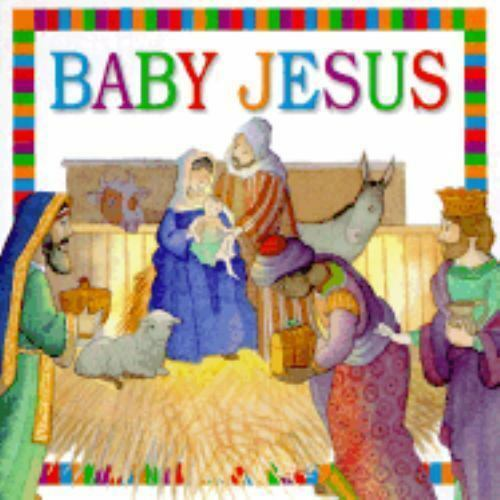 Baby Jesus by Dorling Kindersley Publishing Staff