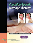 Condition-specific Massage Therapy by Celia Bucci (Paperback, 2011)