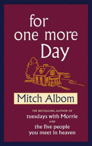 1 of 1 - For one more day by Mitch Albom (Hardback)