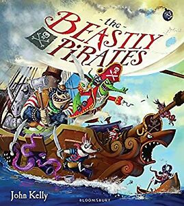 The Beastly Pirates, Kelly, John, Used; Good Book