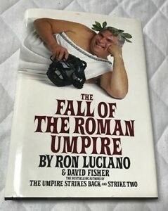 The Fall of the Roman Umpire Signed Auto Ron Luciano with Cardinals Inscription