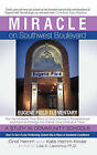 Miracle on Southwest Boulevard: Eugene Field Elementary The Remarkable True Story of One Woman's Perseverance and Faith to Change the World, One Child at A Time. A Study in Community Schools. How To Turn A Low Performing School Into A Place of Academic Ex by Cindi Hemm (Hardback, 2011)