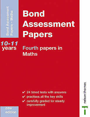 Bond Assesment Papers: Fourth Papers in Maths Years 10-11 (Bond Assessment