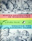 Puffin Classics: Alice's Adventures in Wonderland, and Through the Looking Glass by Lewis Carroll (1950, Paperback)