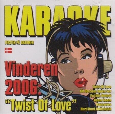 Karaoke: Vinderen 2006: Twist Of Love, andet