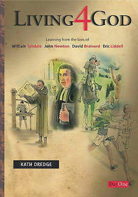 1 of 1 - Living 4 God: Learning from the lives of William Tyndale, John Newton David Brai