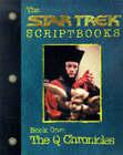 Star Trek - the Next Generation: the Q Chronicles - the Q Script: Book 1 by Gene Roddenberry, Various (Paperback, 1999)
