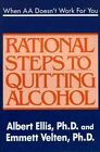 When AA Doesn T Work for You Rational Steps to Quitting Alcohol 9780942637533