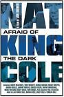 Nat King Cole: Afraid Of The Dark von Nat King Cole (2014)