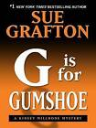 G Is for Gumshoe by Sue Grafton (Hardback, 2009)