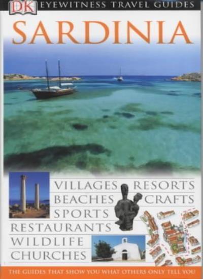 Sardinia (DK Eyewitness Travel Guide),Fabrizio Ardito
