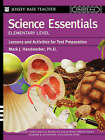 Science Essentials: Lessons and Activities for Test Preparation: Elementary Level by Mark J. Handwerker (Paperback, 2004)