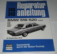 Reparaturanleitung BMW 5er E12 518 / 520 Vierzylinder, ab Baujahr 1972