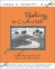Walking the Crooked Mile: A Self-help Program for Adult Survivors of Childhood Abuse by Linda S. Schritt (Paperback, 2007)