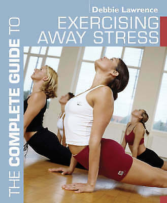 Exercising Away Stress (Complete Guide to)-ExLibrary