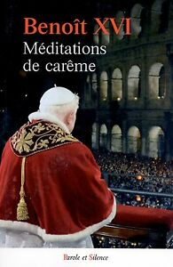 MEDITATIONS-DE-CAREME-BENOIT-XVI