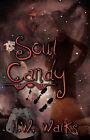 Soul Candy by H W Walks (Paperback / softback, 2007)