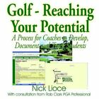 Golf - Reaching Your Potential 9781418495954 by Nick Lioce Book