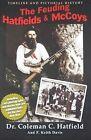The Feuding Hatfields & McCoys by F Keith Davis, Coleman C Hatfield (Paperback / softback, 2011)