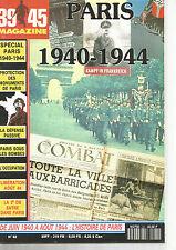 39-45 N°62 SPECIAL PARIS 1940-1944