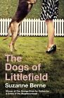 The Dogs of Littlefield by Suzanne Berne (CD-Audio, 2016)