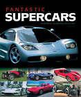 Fantastic Supercars by Serge Bellu (Board book, 2004)