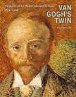 Van Gogh's Twin: The Scottish Art Dealer Alexander Reid by Frances Fowle (Hardback, 2010)